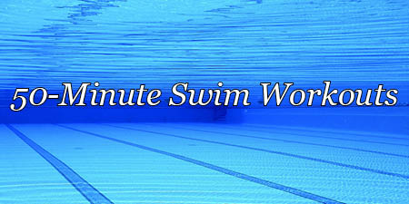 50-minute swim workout, 1-19-21