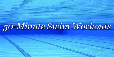 50 minutes swim workout, emphasis on fun or unusual swim sets
