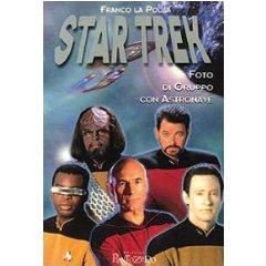 Star Trek:: Foto di gruppo con Astronave