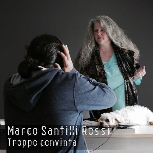 CD cover of Marco Santilli Rossi's single Troppo convinta