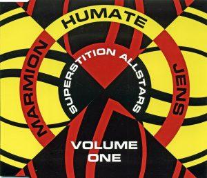 Die CD-Single Superstition Allstars versammelte drei gut gestartete Projekte des Labels auf einem Tonträger