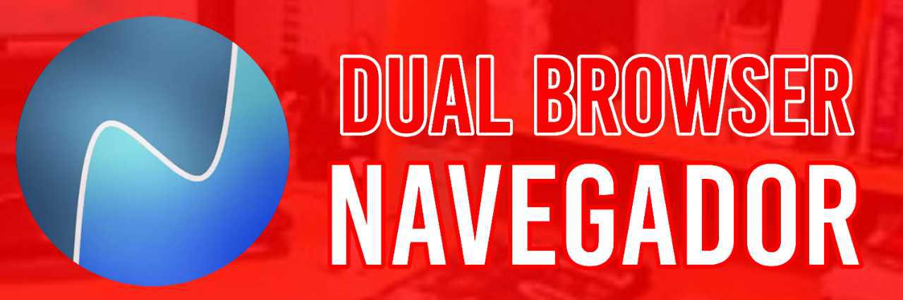Dual Browser Navegador