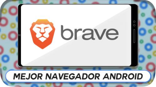 Brave Browser, mejor navegador Android
