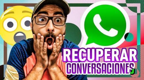 Cómo recuperar mensajes borrados de WhatsApp 2018