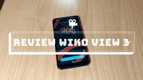 Review Wiko View 3