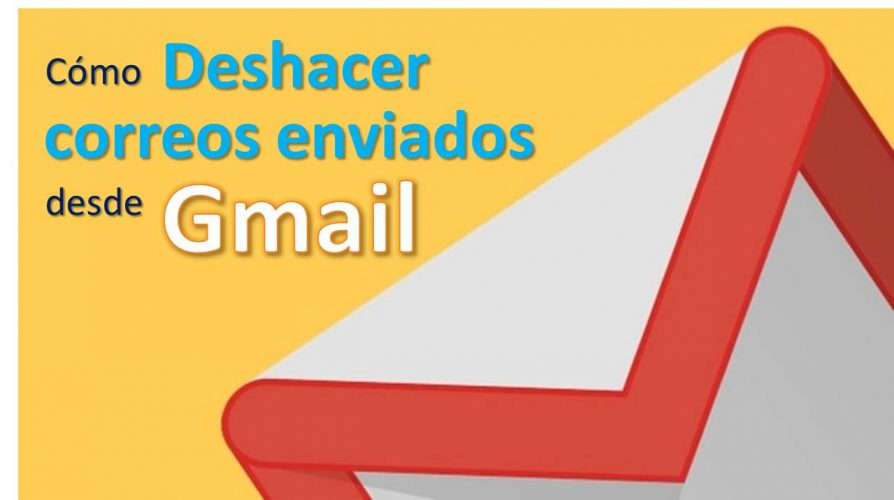 Cómo deshacer correos enviados desde Gmail 1