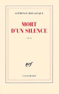 Mort d'un silence de Clémence Boulouque
