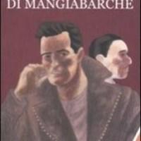 Il mistero di Mangiabarche de Massimo Carlotto
