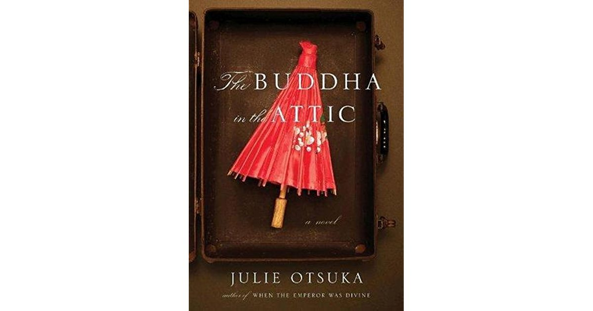 The Buddha in the Attic de Julie Otsuka