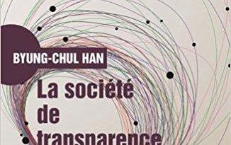 La société de transparence de Byung-Chul Han