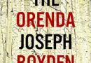 The Orenda de Joseph Boyden