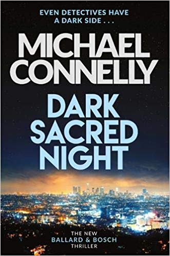 Dark Sacred Night de Michael Connelly