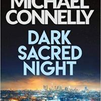 Dark Sacred Night de Michael Connelly
