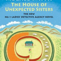 The House of Unexpected Sisters de Alexander McCall Smith
