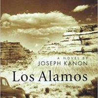 Los Alamos de Joseph Kanon