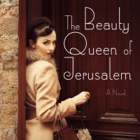 The Beauty Queen of Jerusalem de Sarit Yishai-Levy