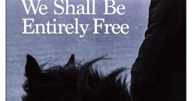 Now We Shall Be Entirely Free de Andrew Miller