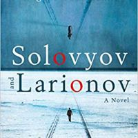 Solovyov and Larionov de Evgueni Vodolazkine