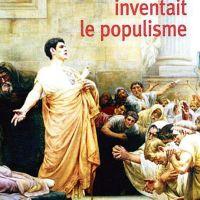 Quand Rome inventait le populisme de Raphaël Doan