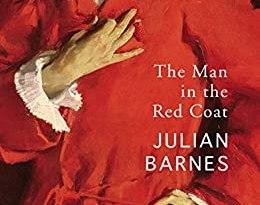 The Man in the Red Coat de Julian Barnes