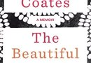 The Beautiful Struggle: A Father, Two Sons, and an Unlikely Road to Manhood de Ta-Nehisi Coates