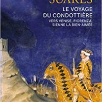 Le voyage du condottiere de André Suarès