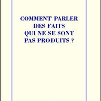 Comment parler des faits qui ne se sont pas produits de Pierre Bayard