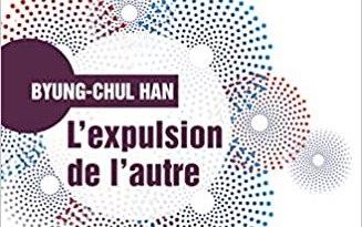 L'expulsion de l'autre: Société, perception et communication contemporaines de Byung Chul Han
