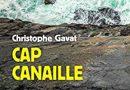 Cap Canaille de Christophe Gavat