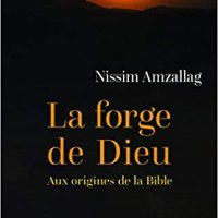La forge de Dieu de Nissim Amzallag