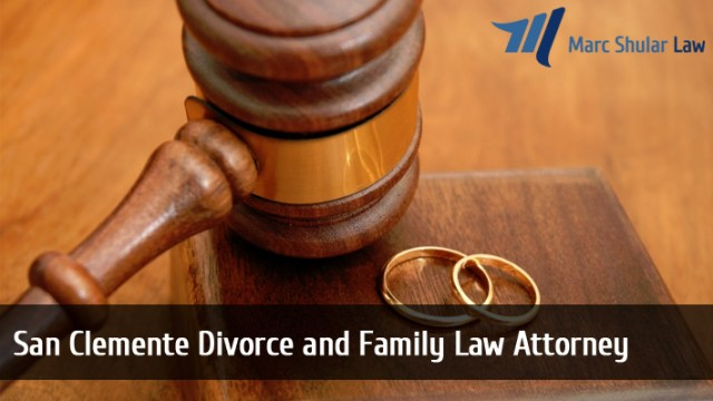 San Clemente Divorce and Family Law Attorney