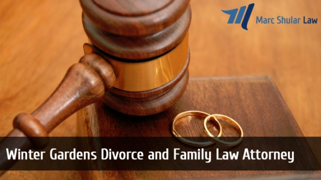 Winter Gardens Divorce and Family Law Attorney