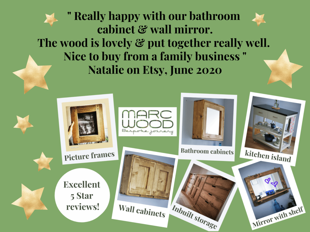 Excellent customer reviews for our modern rustic, farmhouse style handmade wooden furniture, bathroom cabinets, mirrors and picture frames. Custom handmade from natural sustainable solid wood by Marc Wood Joinery in Somerset UK.