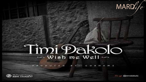 Song Of The Day: Timi Dakolo – Wish Me Well