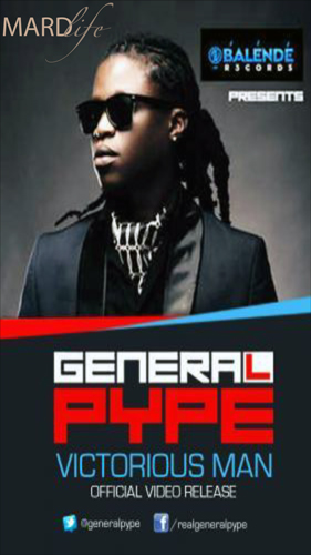 General Pype – Victorious Man (Song Of The Day)