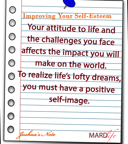 Improving Your Self-Esteem – JOSHUA'S NOTE