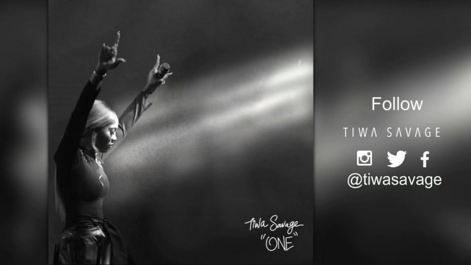 One – Tiwa Savage (Song Of The Day)