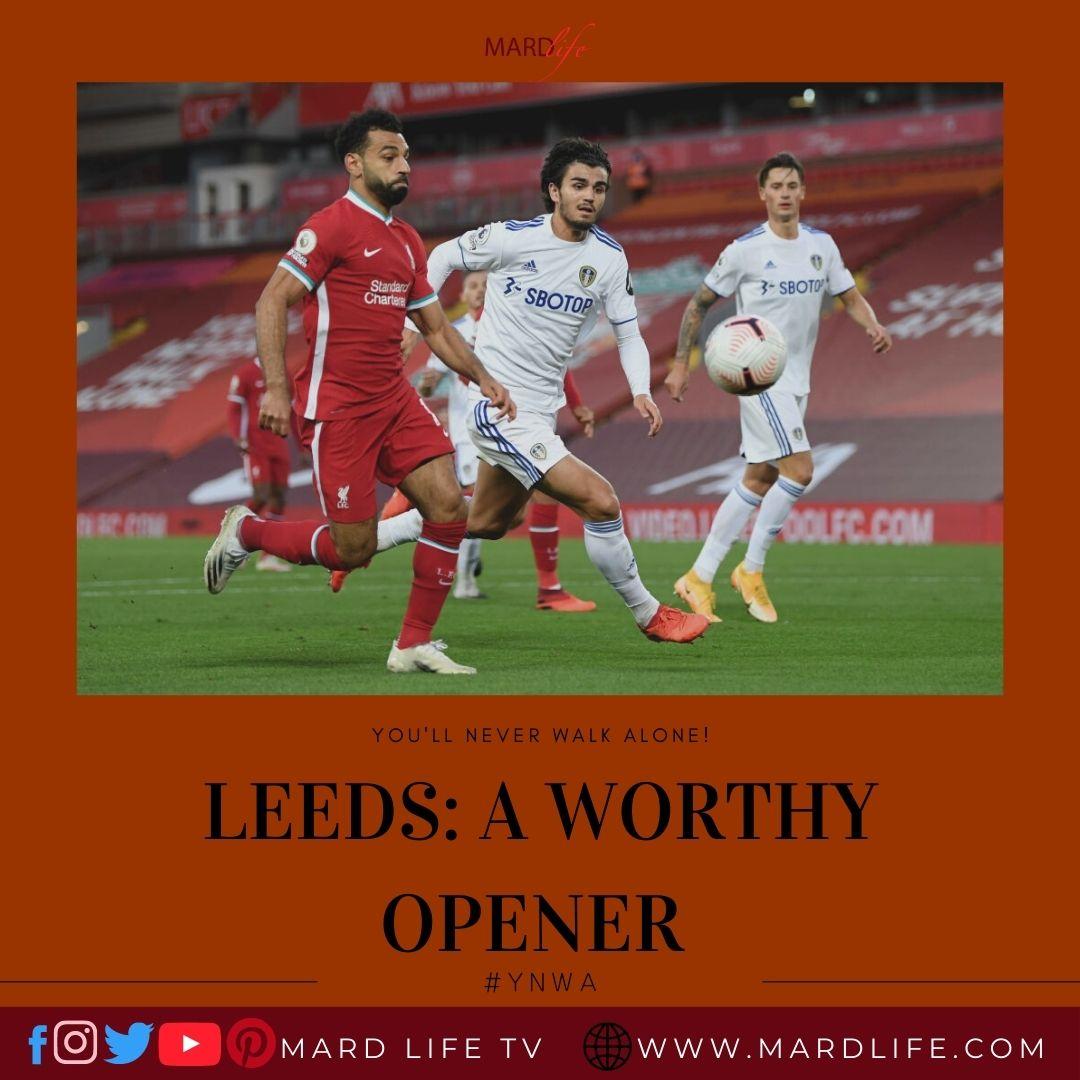 Leeds, Leeds United, Liverpool, LFC, Liverpool FC, Jurgen Klopp, Marcelo Bielsa, Mohammed Salah, Alisson, Virgil Van Dijk, Worthy, Opener,