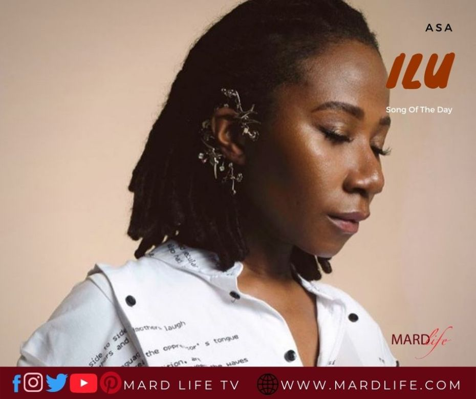 Ilu – Asa (Song Of The Day)