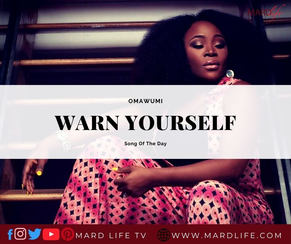 Omawumi, Wizkid, Warn Yourself, Lasso Of Truth, Self Love, Self Care, Confidence, Warning, Review,