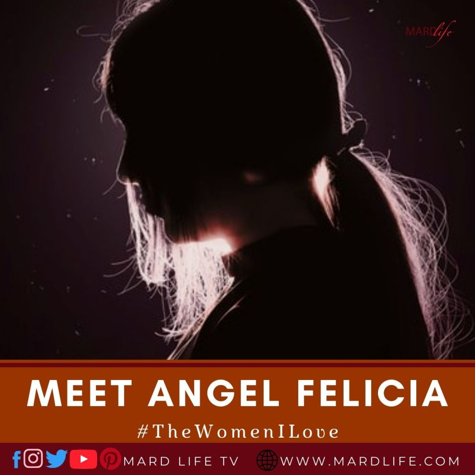 Meet Angel Felicia (The Women I Love)