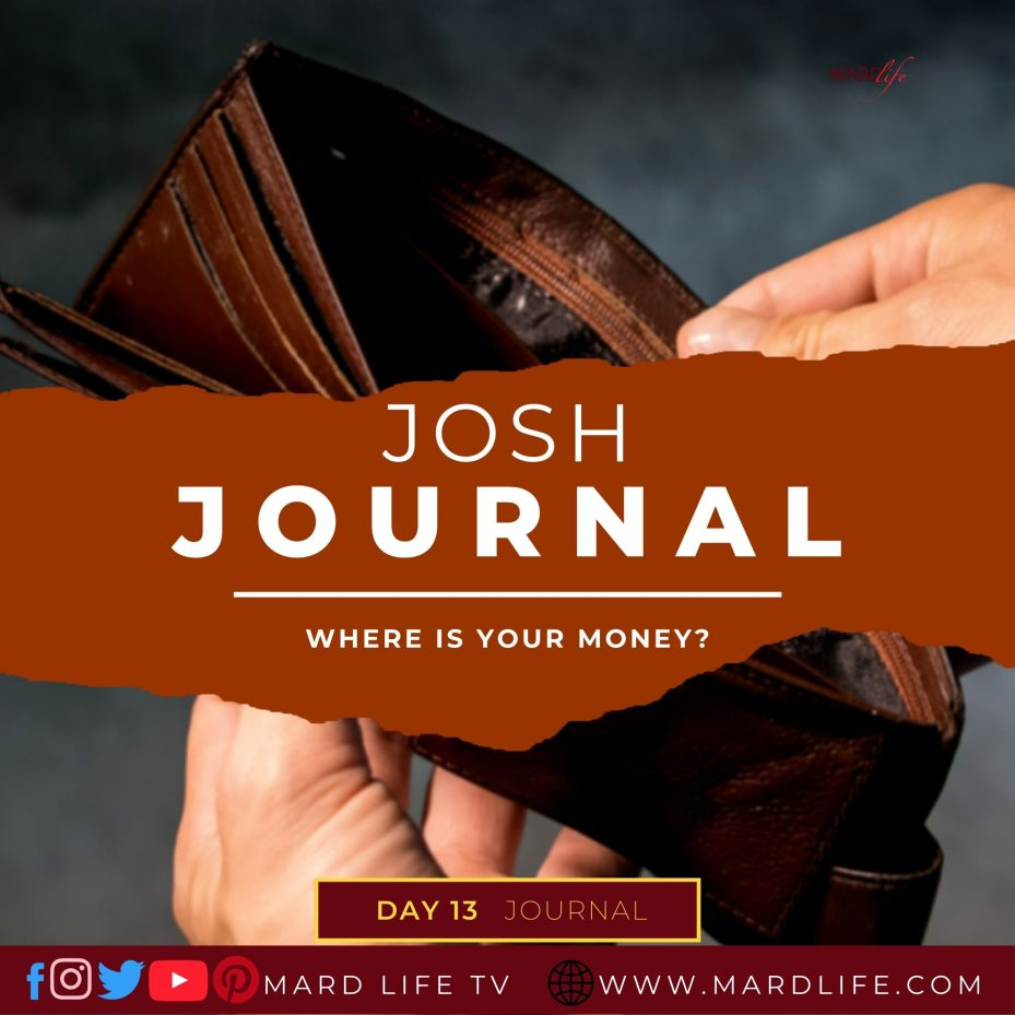 Where Is Your Money? – Josh Journal
