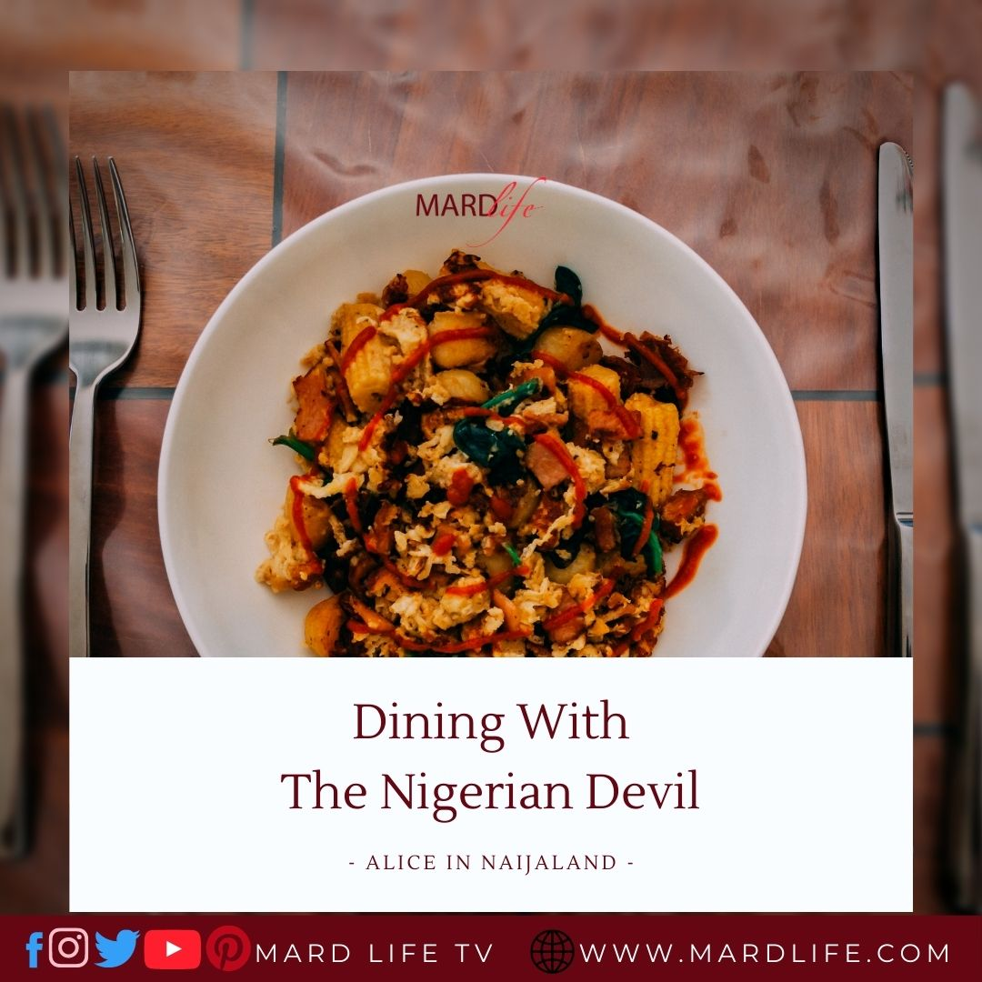 Dining, Dinner, Supper, Eating, Meal, Foodie, Devil, Nigerian Government, Nigerian Politics, Critiques,