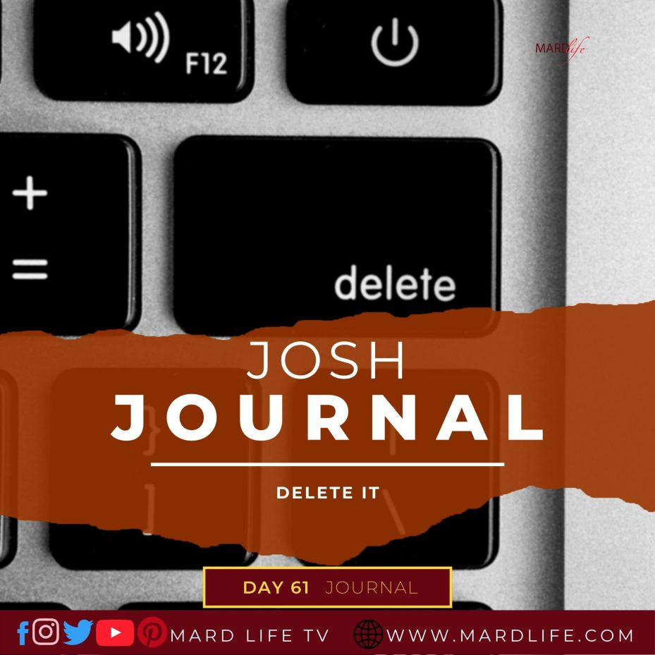 Delete It – Josh Journal