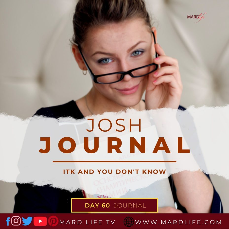 ITK And You Don't Know – Josh Journal