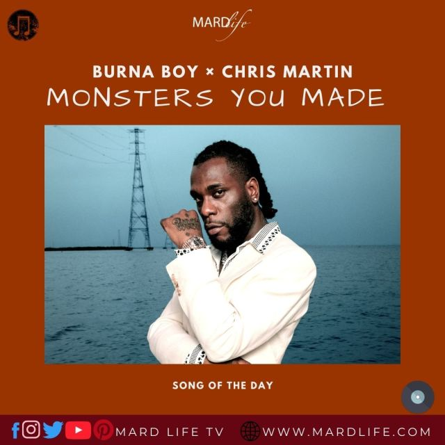 Monsters You Made – Burna Boy × Chris Martin (Song Of The Day)