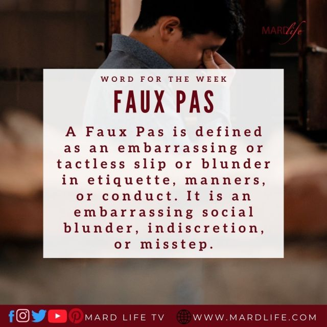 Faux Pas (Word For The Week)