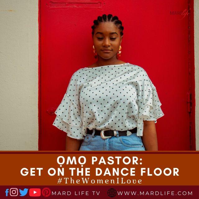 Ọmọ Pastor: Get On The Dance Floor (The Women I Love)