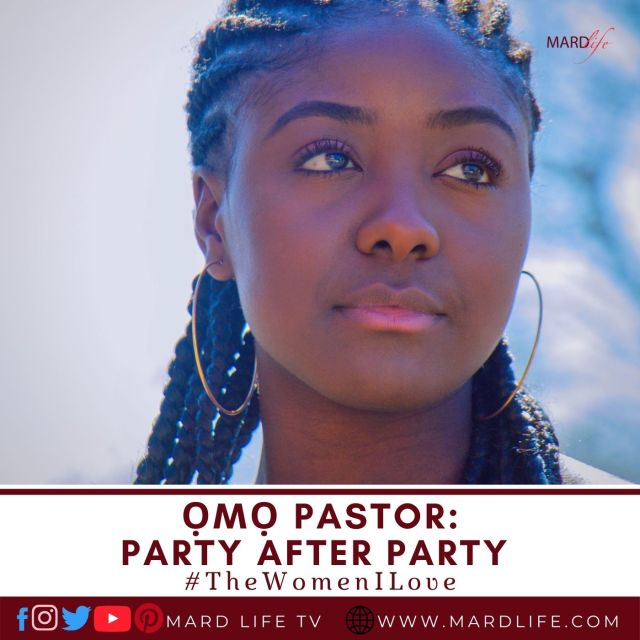 Ọmọ Pastor: Party After Party (The Women I Love)