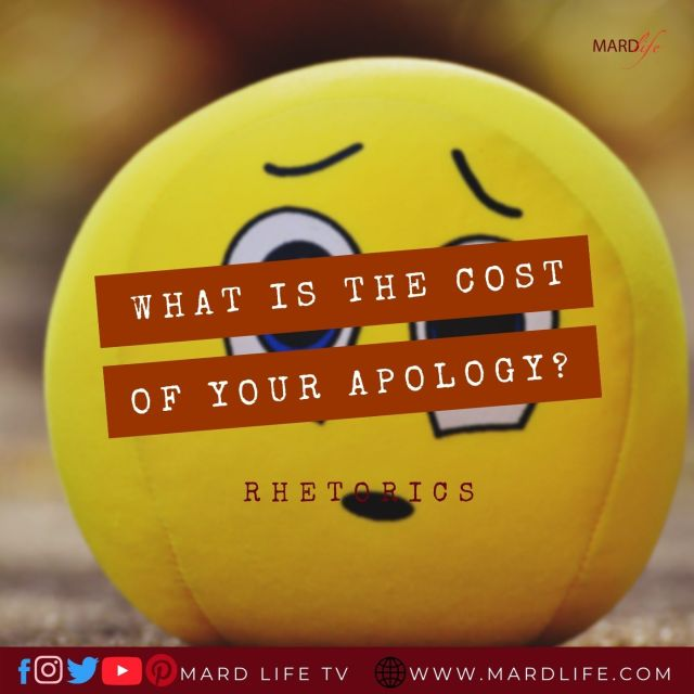 What Is The Cost Of Your Apology? – RHETORICS